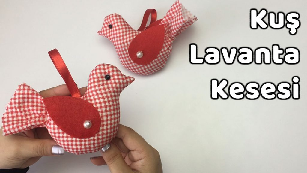 Kuş Lavanta Kesesi - How to Make Fabric Bird Lavender Sachet - YoncaHobby - DIY CROCHET FELT